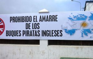 The sign banning 'English pirate ships' from the port of Ushuaia