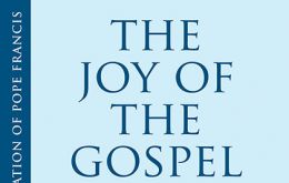 "The 84 page document called ""Evangelii Gaudium"" (The Joy of the Gospel) was described as an apostolic exhortation"