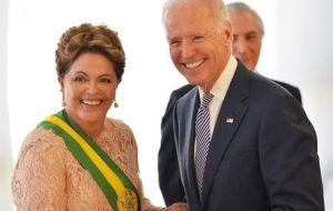 US Vice-president Joe Biden has been on the phone several times and attended Rousseff's inauguration last January.