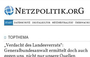 Prosecutors are investigating whether the Netzpolitik website revealed state secrets in articles about plans to step up state surveillance.