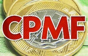 The last CPMF consisted of a 0.38% charge imposed on nearly every financial transaction in Brazil.