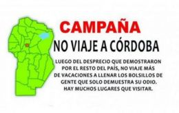 """Don't travel to Cordoba because they despise the rest of Argentina"" read the Kirchnerite supporters' internet campaign ""Don't travel to Cordoba."