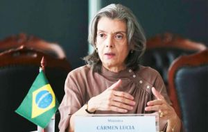 Chief Justice Carmen Lucia earlier this week urged Brazilians to calmly accept whatever was decided.