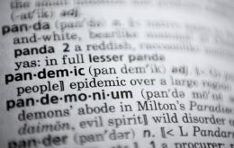 "The word's Greek roots are ""pan,"" meaning all or every and ""demos,"" meaning people, Merriam-Webster said."